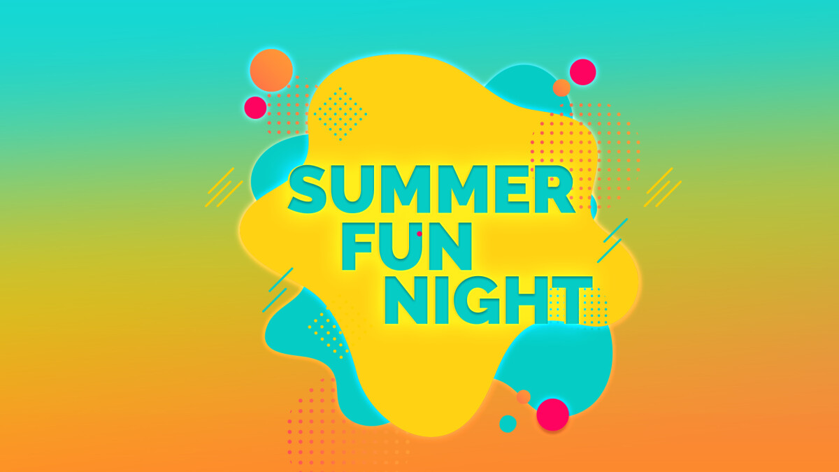 Summer Fun Night
